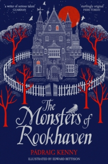 The monsters of Rookhaven - Kenny, Padraig
