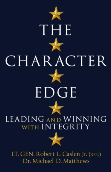 Image for The character edge  : leading and winning with integrity