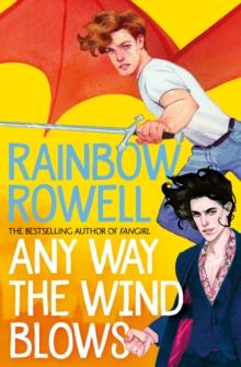 Any way the wind blows - Rowell, Rainbow