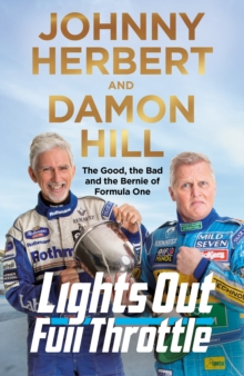 Image for Lights out, full throttle  : the good, the bad and the Bernie of Formula One