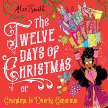 Image for The twelve days of Christmas, or Grandma is overly generous