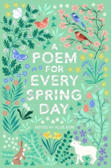 A poem for every spring day - Esiri, Allie