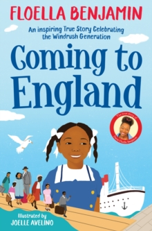 Image for Coming to England  : an inspiring true story celebrating the Windrush generation