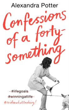 Image for CONFESSIONS OF A FORTY SOMETHING F
