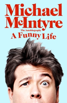 A funny life - McIntyre, Michael