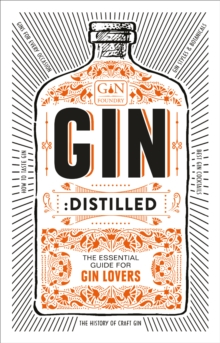 Image for Gin distilled  : the essential guide for gin lovers