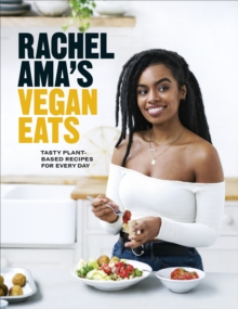 Image for Rachel Ama's vegan eats  : tasty plant-based recipes for every day