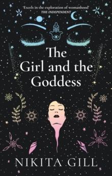 Image for The girl and the goddess  : a modern myth