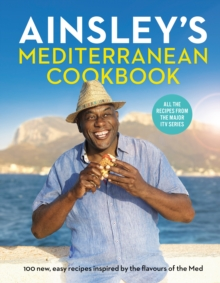 Image for Ainsley's Mediterranean cookbook
