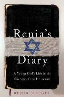 Image for Renia's diary  : a young girl's life in the shadow of the Holocaust