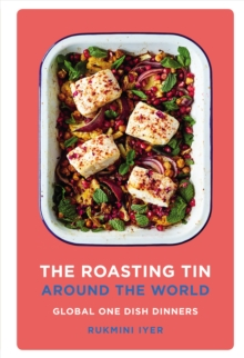 Image for The roasting tin around the world  : global one dish dinners