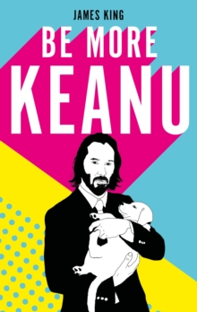 Image for Be more Keanu