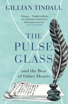 Image for The pulse glass and the beat of other hearts