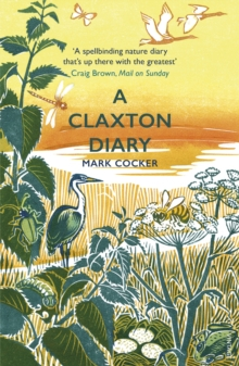 Image for A Claxton Diary : Further Field Notes from a Small Planet