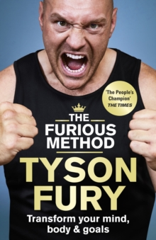 Image for The furious method  : transform your body, mind & goals