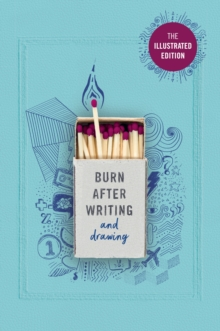 Image for Burn After Writing (Illustrated) : THE INTERNATIONAL SENSATION - As seen on TikTok