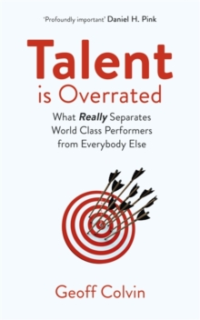 Image for Talent is overrated  : what really separates world-class performers from everybody else