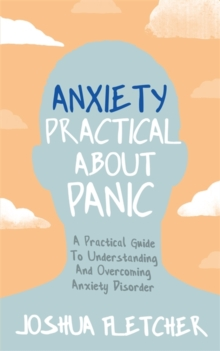 Image for Anxiety  : practical about panic