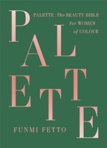 Image for Palette  : the beauty bible for women of colour