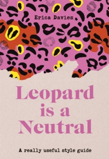 Image for Leopard is a neutral  : a really useful style guide