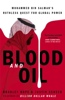 Image for Blood and oil  : Mohammed bin Salman's ruthless quest for global power