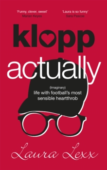 Image for Klopp actually  : (imaginary) life with football's most sensible heartthrob