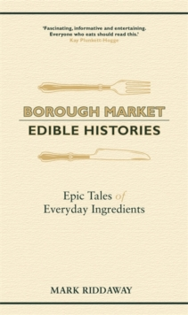 Image for Borough market  : edible histories
