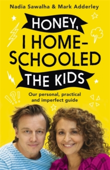 Image for Honey, I homeschooled the kids