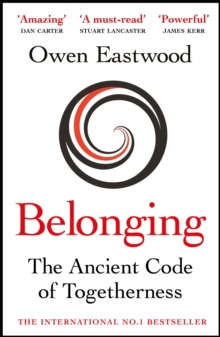 Image for Belonging  : the ancient code of togetherness
