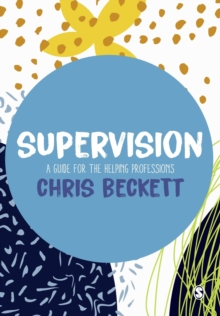 Image for Supervision  : a guide for the helping professions