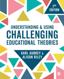 Image for Understanding and using challenging educational theories