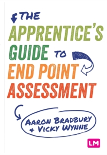 Image for The apprentice's guide to End Point Assessment