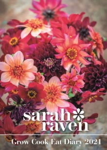 Image for Sarah Raven Grow Cook Eat Deluxe A5 Diary 2021