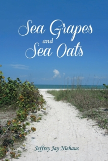 Image for Sea Grapes and Sea Oats