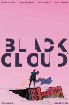 Black Cloud Volume 2: No Return