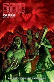 Image for Cyber force  : awakeningVolume 3