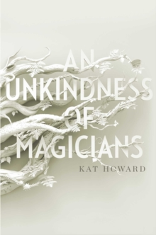 Image for An unkindness of magicians