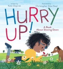 Image for Hurry up!  : a book about slowing down