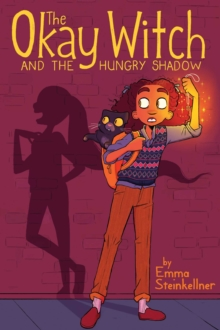 Image for The Okay Witch and the hungry shadow