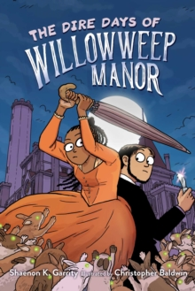 Image for The dire days of Willowweep Manor