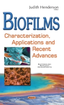 Image for Biofilms  : characterization, applications and recent advances