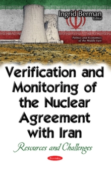 Image for Verification and monitoring of the nuclear agreement with Iran  : resources and challenges