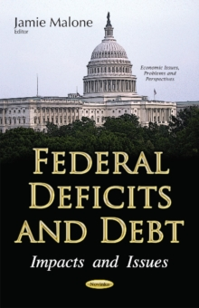 Image for Federal deficits and debt  : impacts and issues