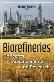 Image for Biorefineries : Concepts, Advancements & Research