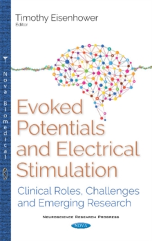 Image for Evoked Potentials (EPs) : Clinical Roles, Challenges & Emerging Research