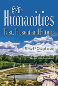 Image for Humanities : Past, Present & Future