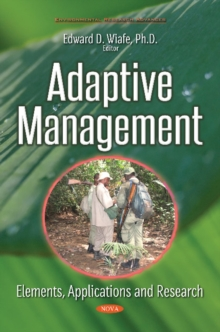 Image for Adaptive Management : Elements, Applications & Research