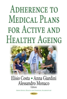 Image for Adherence to Medical Plans for an Active & Healthy Ageing