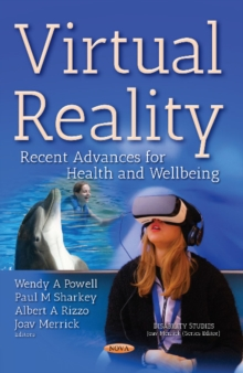 Image for Virtual Reality : Recent Advances for Health & Wellbeing