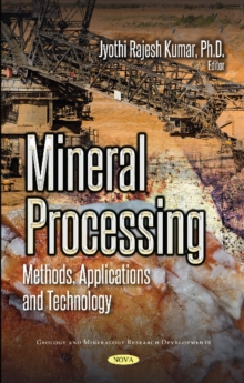 Image for Mineral Processing : Methods, Applications and Technology
